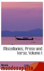 Portada de MISCELLANIES, PROSE AND VERSE, VOLUME I