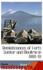 Portada de REMINISCENCES OF FORTS SUMTER AND MOULTRIE IN 1860-`61