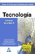 Portada de CUERPO DE PROFESORES DE ENSEÑANZA SECUNDARIA. TECNOLOGIA. TEMARIO. VOLUMEN III