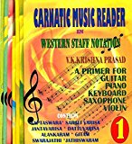 Portada de CARNATIC MUSIC READER IN WESTERN STAFF NOTATION (A PRIMER FOR GUITAR, PIANO, KEYBORAD, SAXOPHONE, VIOLIN) (SET OF 7 VOLUMES)