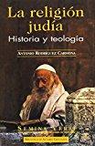 Portada de LA RELIGIÓN JUDÍA. HISTORIA Y TEOLOGÍA