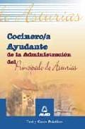 Portada de COCINERO/A AYUDANTE DE LA ADMINISTRACION DEL PRINCIPADO DE ASTURIAS: TEST Y CASOS PRACTICOS