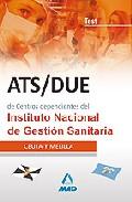 Portada de ATS/DUE DE CENTROS DEPENDIENTES DEL INSTITUTO NACIONAL DE GESTIONSANITARIA. TEST: CEUTA Y MELILLA