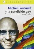 Portada de MICHEL FOUCAULT Y LA CONDICION GAY
