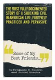 """Portada de """"SOME OF MY BEST FRIENDS ..."""" / BY BENJAMIN R. EPSTEIN AND ARNOLD FORSTER"""