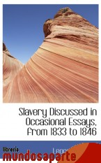 Portada de SLAVERY DISCUSSED IN OCCASIONAL ESSAYS, FROM 1833 TO 1846