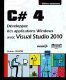 Portada de C# 4 : DÉVELOPPEZ DES APPLICATIONS WINDOWS AVEC VISUAL STUDIO 2010 (SOLUTIONS INFORMATIQUES)