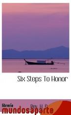 Portada de SIX STEPS TO HONOR