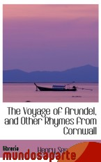 Portada de THE VOYAGE OF ARUNDEL, AND OTHER RHYMES FROM CORNWALL