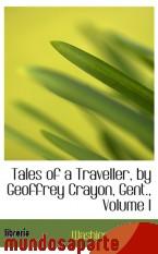 Portada de TALES OF A TRAVELLER, BY GEOFFREY CRAYON, GENT., VOLUME I