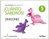 Portada de CUANTO SABERMOS DRAGONES EDUC INFANTIL 5 AÑOS TRABAJO POR PROYECTOS LOS CAMINOS DEL SABER SANTILLANA
