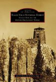 Portada de BLACK HILLS NATIONAL FOREST:: HARNEY PEAK AND THE HISTORIC FIRE LOOKOUT TOWERS (IMAGES OF AMERICA SERIES) BY CERNEY, JAN, SAGO, ROBERTA (2011) PAPERBACK