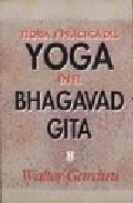 Portada de TEORIA Y PRACTICA DEL YOGA EN EL BHAGAVAD GITA