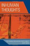 Portada de INHUMAN THOUGHTS: PHILOSOPHICAL EXPLORATIONS OF POSTHUMANITY