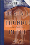 Portada de HE SHALL THUNDER IN THE SKY: AN AMELIA PEABODY MYSTERY