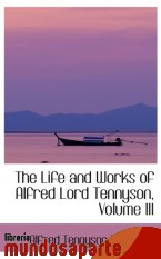 Portada de THE LIFE AND WORKS OF ALFRED LORD TENNYSON, VOLUME III