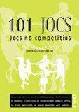Portada de 101 JOCS: JOCS NO COMPETITIUS