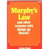Portada de MURPHY'S LAW AND OTHER REASONS WHY THINGS GO WRONG
