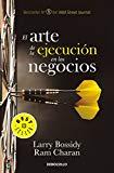 Portada de EL ARTE DE LA EJECUCIÓN EN LOS NEGOCIOS / EXECUTION: THE DISCIPLINE OF GETTING T HINGS DONE