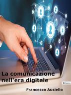 Portada de LA COMUNICAZIONE NELL'ERA DIGITALE (EBOOK)