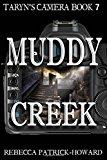 Portada de MUDDY CREEK: A PARANORMAL MYSTERY: VOLUME 7 (TARYN'S CAMERA)