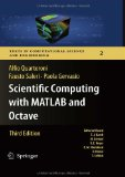 Portada de SCIENTIFIC COMPUTING WITH MATLAB AND OCTAVE (TEXTS IN COMPUTATIONAL SCIENCE AND ENGINEERING)