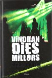 Portada de VINDRAN DIES MILLORS