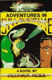 Portada de ADVENTURES IN SPACETIME [PAPERBACK] BY NEILL, DERRICK; OLMSTED, BOB (EDITOR)