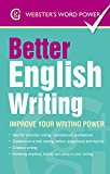 Portada de BETTER ENGLISH USAGE: EXPRESS YOURSELF CLEARLY (WEBSTER'S WORD POWER) BY BETTY KIRKPATRICK (1-AUG-2014) PAPERBACK