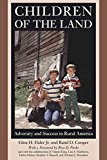 Portada de [(CHILDREN OF THE LAND : ADVERSITY AND SUCCESS IN RURAL AMERICA)] [BY (AUTHOR) JR. GLEN H. ELDER ] PUBLISHED ON (SEPTEMBER, 2014)