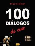 Portada de 100 DIÁLOGOS DE CINE