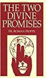 Portada de THE TWO DIVINE PROMISES BY HOPPE REV. FR. HOPPE (1993-05-01)