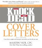 Portada de KNOCK 'EM DEAD COVER LETTERS: COVER LETTER SAMPLES AND STRATEGIES YOU NEED TO GET THE JOB YOU WANT BY YATE, MARTIN (2012) PAPERBACK