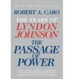 Portada de [(THE PASSAGE OF POWER: THE YEARS OF LYNDON JOHNSON)] [BY: ROBERT A CARO]
