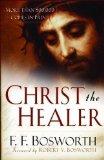 Portada de CHRIST THE HEALER BY BOSWORTH, F. F. [01 SEPTEMBER 2008]