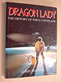 Portada de DRAGON LADY: THE HISTORY OF THE U-2 SPYPLANE BY CHRIS POCOCK (1987-10-02)