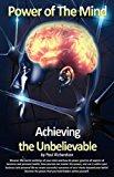 Portada de POWER OF THE MIND: ACHIEVING THE UNBELIEVABLE BY PAUL RICHARDSON (2008-04-28)