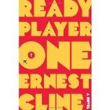 Portada de ERNEST CLINE'SREADY PLAYER ONE [HARDCOVER]2011