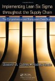 Portada de IMPLEMENTING LEAN SIX SIGMA THROUGHOUT THE SUPPLY CHAIN: THE COMPREHENSIVE AND TRANSPARENT CASE STUDY BY CUDNEY, ELIZABETH A., KESTLE, RODNEY PAP/COM EDITION (2010)