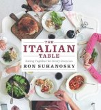 Portada de THE ITALIAN TABLE: EATING TOGETHER FOR EVERY OCCASION BY SUHANOSKY, RON (2011) HARDCOVER