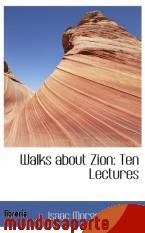 Portada de WALKS ABOUT ZION: TEN LECTURES