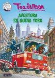 TEA STILTON 6: AVENTURA EN NUEVA YORK