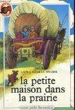 Portada de LA PETITE MAISON DANS LA PRAIRIE. TOME 1. COLLECTION CASTOR POCHE N° 120