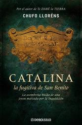 Portada de CATALINA, LA FUGITIVA DE SAN BENITO