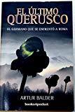 Portada de ULTIMO QUERUSCO, EL (BOOKS 4 POCKET)