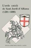 Portada de L ORDRE CATALA DE SANT JORDI D ALFAMA (1201-1400)