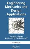 Portada de ENGINEERING MECHANICS AND DESIGN APPLICATIONS: TRANSDISCIPLINARY ENGINEERING FUNDAMENTALS