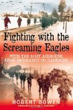Portada de FIGHTING WITH THE SCREAMING EAGLES: WITH THE 101ST AIRBORNE FROM NORMANDY TO BASTOGNE