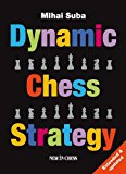 Portada de DYNAMIC CHESS STRATEGY BY MIHAI SUBA (2010-12-16)