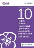 Portada de 10 HELPFUL HINTS ON HEATING AND LIGHTING FOR PEOPLE WITH DEMENTIA AND THEIR CARERS BY DEMENTIA SERVICES DEVELOPMENT CENTRE (1-JAN-1900) PAPERBACK